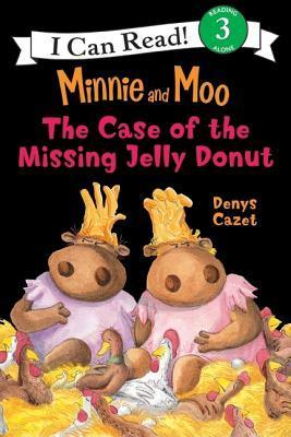 Minnie and Moo The Case of the Missing Jelly Donut