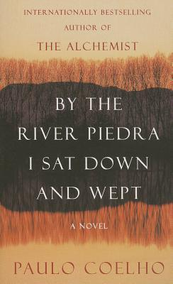 By the River Piedra I Sat Down and Wept Cover Image