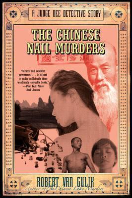 The Chinese Nail Murders : A Judge Dee Detective Story