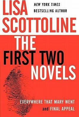 Lisa Scottoline: The First Two Novels