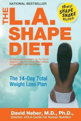 The L.A. Shape Diet