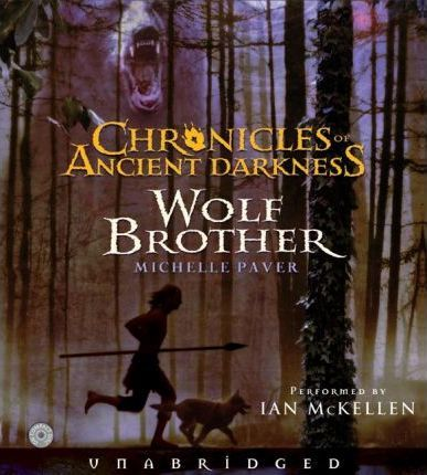 Chronicles of Ancient Darkness #1: Wolf Brother CD
