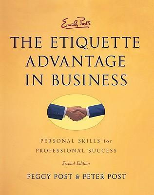 Emily Posts The Etiquette Advantage In Business