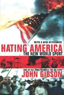Hating America the New World S