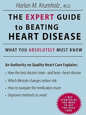 Expert Guide to Beating Heart Disease