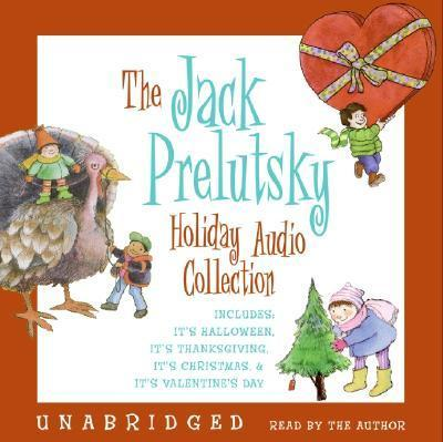 The Jack Prelutsky Holiday Audio Collection