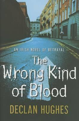 The Wrong Kind of Blood