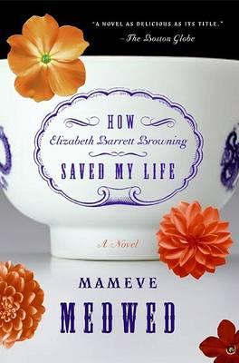 How Elizabeth Barrett Browning Saved My Life