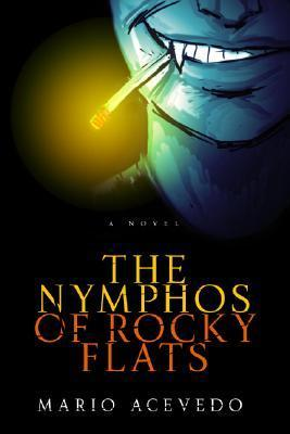 The Nympho's Of Rocky Flats