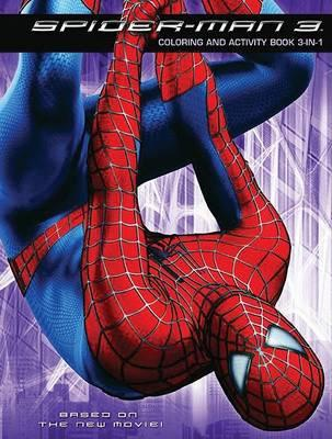 Spider-Man 3: Coloring and Activity Book 3-In-1