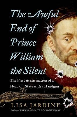 The Awful End of Prince William the Silent