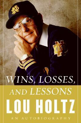 Wins, Losses And Lessons
