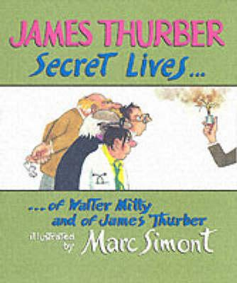 Secret Lives Of Walter Mitty And James Thurber
