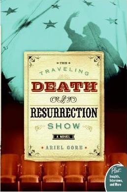 The Traveling Death and Resurrection Show