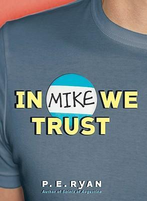 In Mike We Trust
