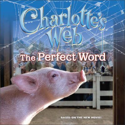 Charlotte's Web: The Perfect Word
