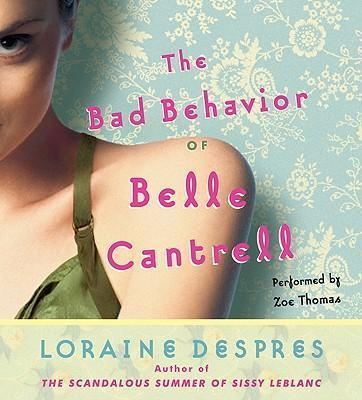 The Bad Behavior of Belle Cantrell