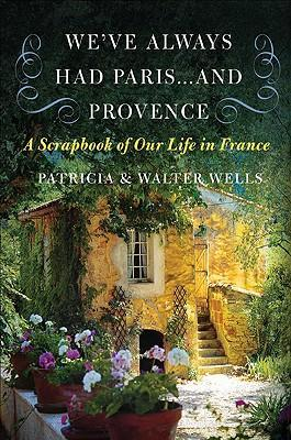 We've Always Had Paris... and Provence