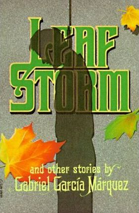 """""""Leaf Storm"""" and Other Stories"""