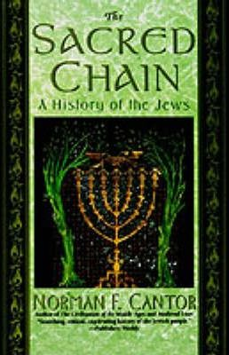 Sacred Chain: a History of the Jews
