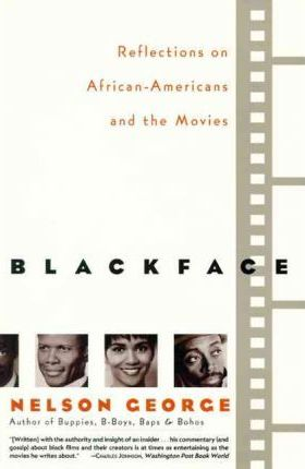 Blackface: Reflections on African-Americans and the Movies