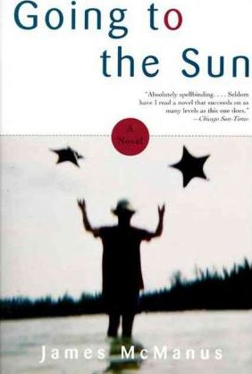 Going to the Sun: a Novel