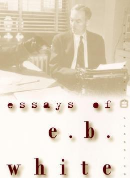 Essays of E.B. White