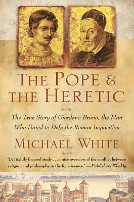 The Pope and the Heretic