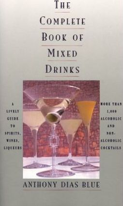 The Complete Book of Mixed Drinks