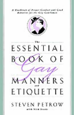 The Essential Book of Gay Manners and Etiquette