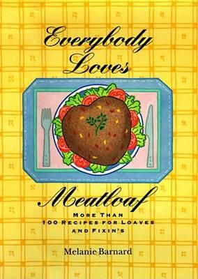 Everybody Loves Meatloaf