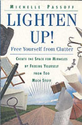 Lighten Up Free Yourself From Clutter