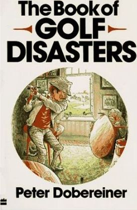 The Book of Golf Disasters