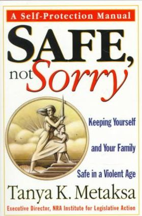 Safe, Not Sorry