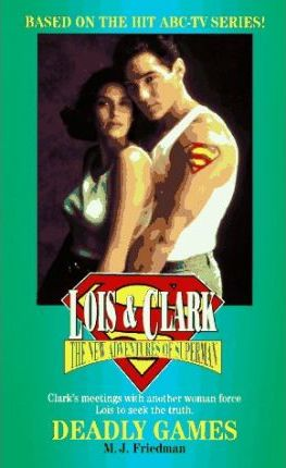 Lois and Clark #03: Deadly Games