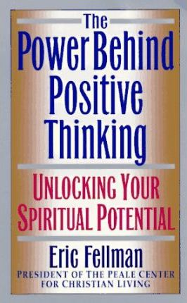 The Power behind Positive Thinking