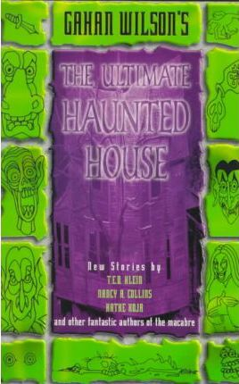 Gahan Wilson's the Ultimate Haunted House