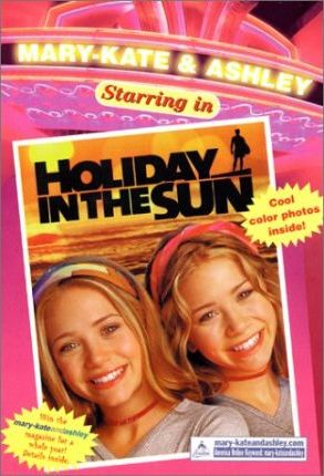 Mary-Kate & Ashley Starring in #4: Holiday in the Sun