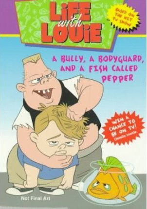 A Life with Louie #2: Bully, a Bodyguard, and a Fish Called Pepper