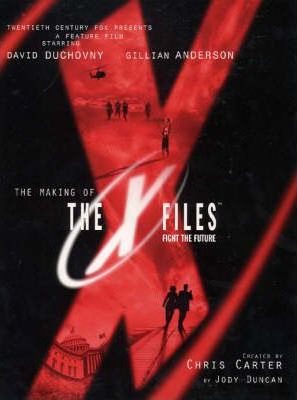 The Making of the X Files : Fight the Future