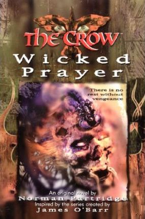 The Crow: the Wicked Prayer