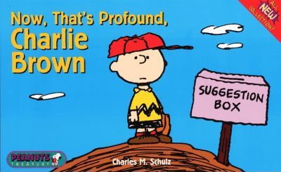Now That's Profound, Charlie Brown