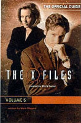 The X-Files Episode Guide: v. 6