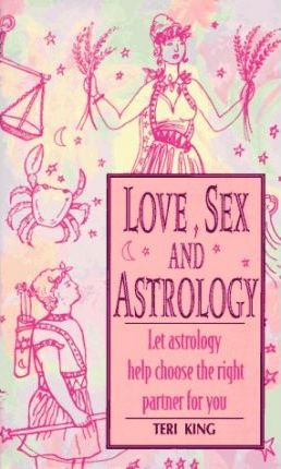 Love, Sex and Astrology