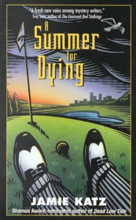 A Summer for Dying