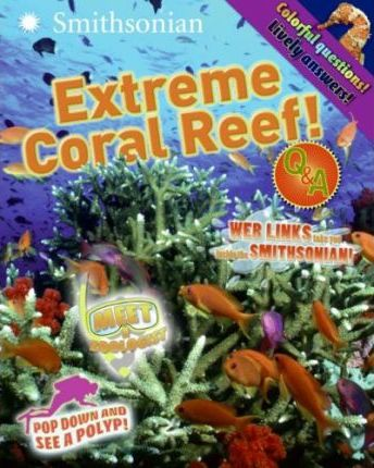 Extreme Coral Reef!