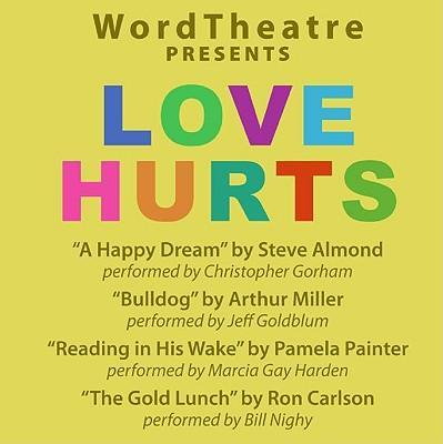 Wordtheatre: Love Hurts