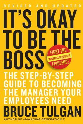 It's Okay To Be The Boss