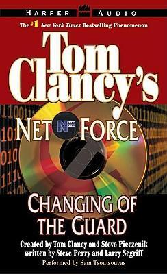 Tom Clancy's Net Force #8: Changing of the Guard