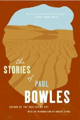 Short Stories of Paul Bowles, the